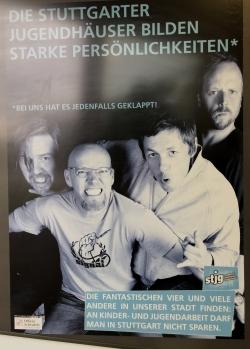 Plakat der Fantastischen4 im Stuttgarter Jugendhaus